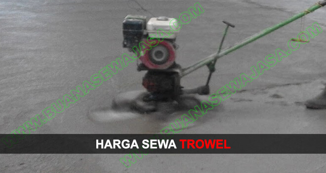 Sewa / Rental Trowel Murah