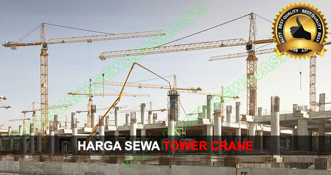Sewa | Rental Tower Crane Murah