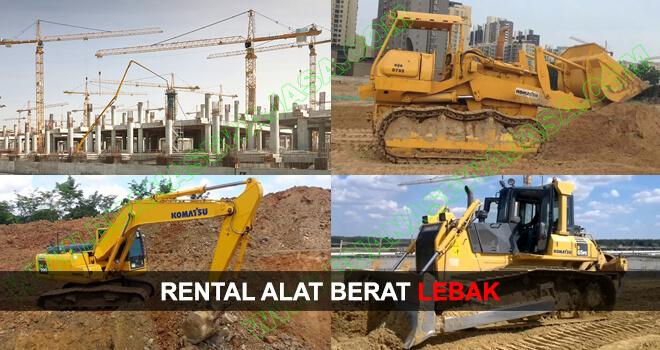 SEWA / RENTAL ALAT BERAT LEBAK
