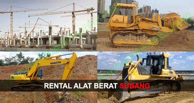SEWA / RENTAL ALAT BERAT SUBANG